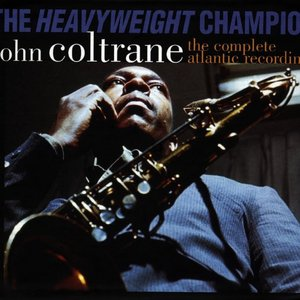 Image for 'The Heavyweight Champion: the Complete Atlantic Recordings'