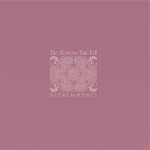 Image for 'The Flowers That Fell'