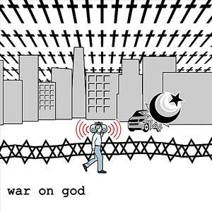 Immagine per 'War On God'