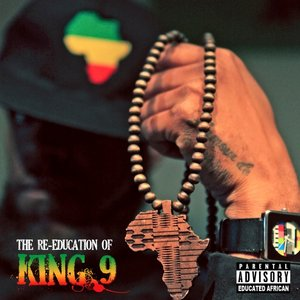 Image for 'The Re-Education Of King 9'