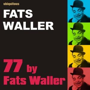 Image for '77 by Fats Waller'