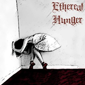 Image for 'Ethereal Hunger'