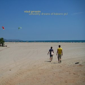 Image for 'Unhealthy Dreams Of Balearic I'
