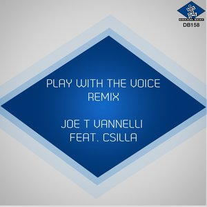 Image for 'Play With the Voice (feat. Csilla) [Remix]'