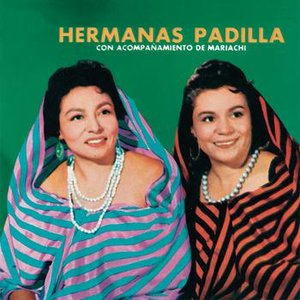 Image for 'Hermanas Padilla Con Acompañamiento De Mariachi'