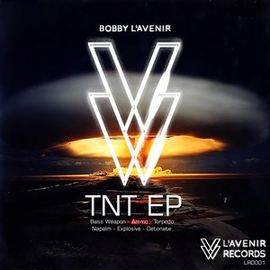 Immagine per 'TNT EP - Bobby L'Avenir (OUT NOW)'