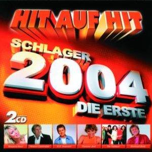 Image pour 'HIT AUF HIT - Die Erste 2004 - Schlager'