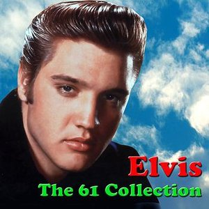 Image for 'Elvis - The 61 Collection'