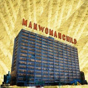 Image for 'Manwomanchild'