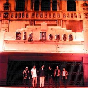 Image for 'Big House'