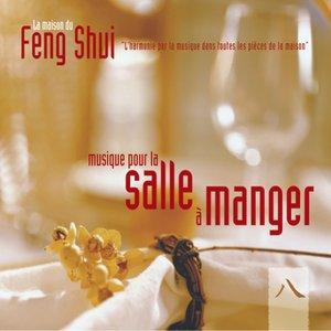 Imagem de 'Feng shui: musique pour la salle à manger'