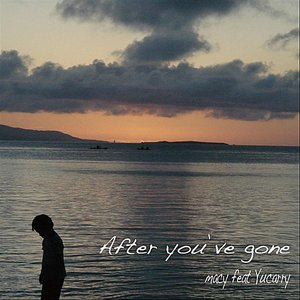 Image for 'After You've Gone (feat. Yucarry)'