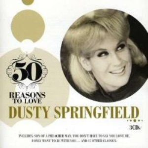 Image for '50 Reasons To Love: Dusty Springfield'