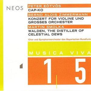 Bild für 'Musica Viva, Vol. 15 - Eötvös - B.A. Zimmermann - Smolka'