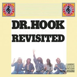 Image for 'Dr. Hook And The Medicine Show Revisited'