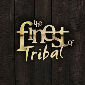 Image for 'Finest Tribal'