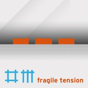 Immagine per 'Fragile Tension (Remixes)'