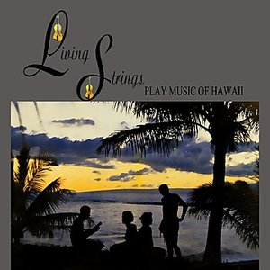 Image for 'Living Strings Play Music Of Hawaii'