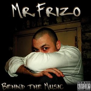 Bild för '*New* Behind The Music   OUT NOW  Buy it at www.mrfrizo.com'