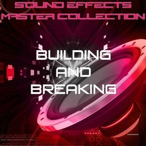 Bild für 'Sound Effects Master Collection 30 - Breaking and Building'