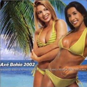Image for 'Axe Bahia 2002'