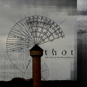 Image for 'The Fall of the Water Towers'