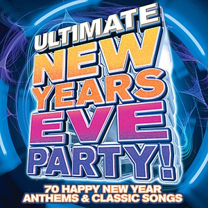 Bild für 'Ultimate New Years Eve Party - Classic NYE Hit Songs'