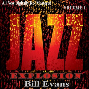 Image for 'Bill Evans: Jazz Explosion, Vol. 1'