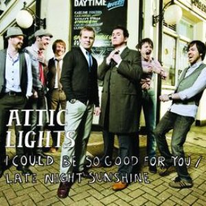 Bild für 'I Could Be So Good For You / Late Night Sunshine'