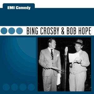 Image for 'EMI Comedy - Bing Crosby & Bob Hope'