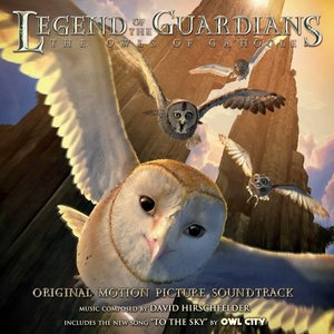 Image for 'Legend of the Guardians: The Owls of Ga'Hoole: Original Motion Picture Soundtrack'