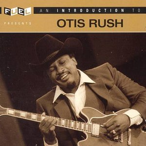 Image for 'An Introduction to Otis Rush'
