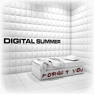 Digital Summer - Forget You (feat. Clint Lowery)
