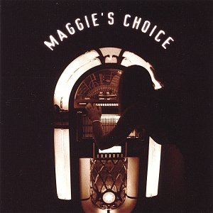 Image for 'Maggie's Choice'
