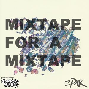 Image for 'Mixtape For A Mixtape'