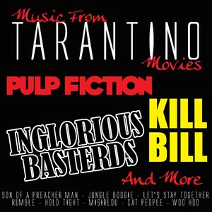 Imagen de 'Music From: Tarantino Movies...Pulp Fiction, Inglorious Basterds, Kill Bill and more'