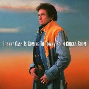 Image for 'Johnny Cash Is Coming To Town/Boom Chicka Boom'