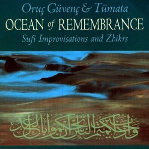Image for 'Ocean of Remembrance: Sufi Improvisations and Zhikrs'