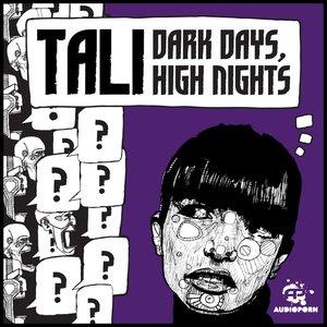 Immagine per 'Dark Days, High Nights'