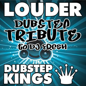 Image pour 'Louder (Dubstep Tribute to DJ Fresh)'