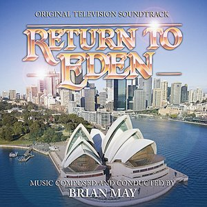 Image for 'Main Titles from The TV Series Return To Eden (Brian May)'