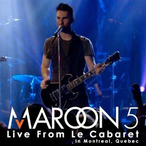 Image for 'Live From Le Cabaret: In Montreal, Quebec'