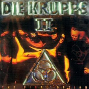 Image for 'Die Krupps II: The Final Option'