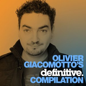 Image for 'Olivier Giacomotto Definitive Compilation'