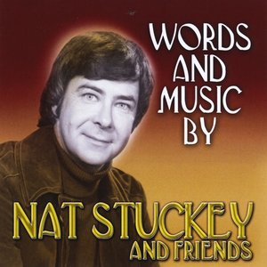 Image for 'Words and Music By Nat Stuckey and Friends'