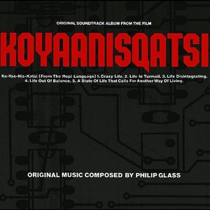 Image for 'Koyaanisqatsi (Original Soundtrack Album From The Film)'