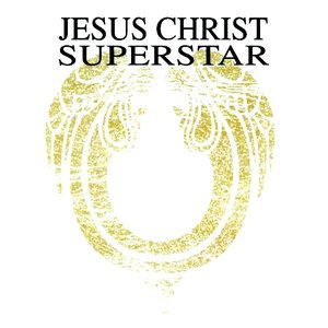 Image for 'Jesus Christ Superstar - A Rock Opera'