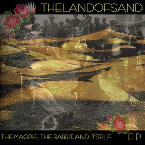 Image for 'The Magpie, The Rabbit And Itself E.P'