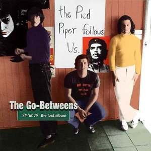 Image for 'The Go-Betweens: 78 'til 79: The Lost Album'