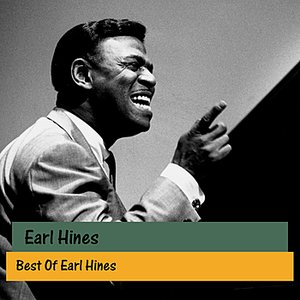 Image for 'Best Of Earl Hines'